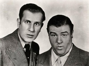 Bud Abbott and Lou Costello (publicity photo)