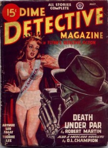 DIME DETECTIVE MAGAZINE, MAY 1947