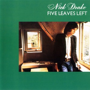 FIVE LEAVES LEFT (ISLAND RECORDS, 1969)