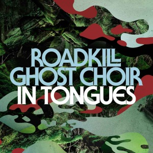 Roadkill Ghost Choir cover