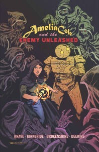 AMELIA COLE AND THE ENEMY UNLEASHED (cover art NICK BROKENSHIRE)