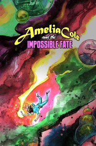 AMELIA COLE AND THE IMPOSSIBLE FATE, issue 19 (cover art NICK BROKENSHIRE)