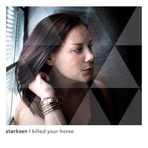 Ingerlise Storksen I Killed Your Horse single