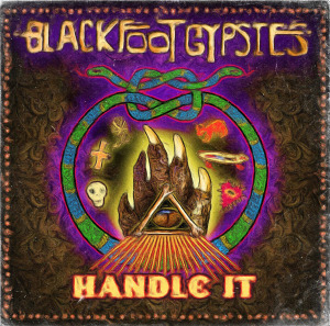 Blackfoot Gypsies (HANDLE IT cover art)