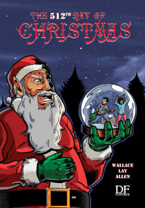 """CHRONICLES OF TERROR, Issue 4: """"The 512th Day of Christmas"""" (written by JACK WALLACE, art by REINALDO LAY CONTRERAS and CHRIS ALLEN"""